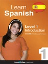 Learn Spanish - Level 1: Introduction to Spanish (MP3): Volume 1: Lessons 1-25